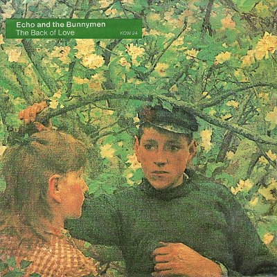 Echo & the Bunnymen The Back Of Love