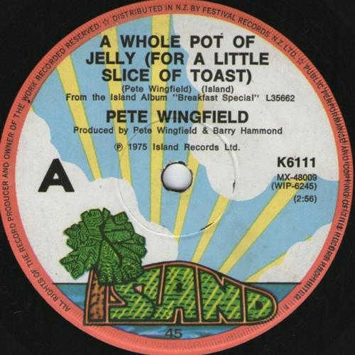 Pete Wingfield A Whole Pot Of Jelly (For A Little Slice Of Toast)